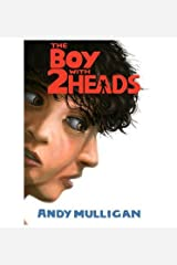 [(The Boy with Two Heads)] [ By (author) Andy Mulligan ] [June, 2013] Relié
