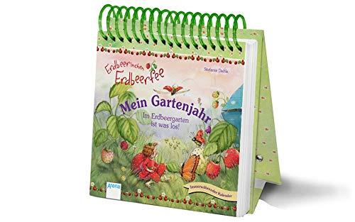 Erdbeerinchen Erdbeerfee. Mein Gartenjahr: Im Erdbeergarten ist was los! Immerwährender Kalender