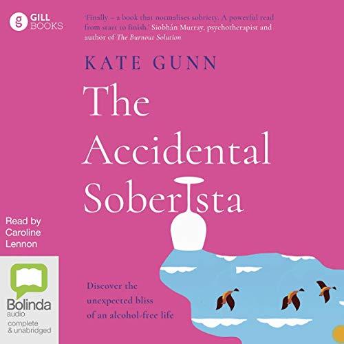 The Accidental Soberista cover art