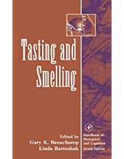 Tasting and Smelling (Handbook of Perception and Cognition, Second Edition)