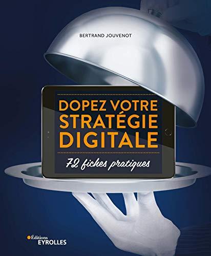 Dopez votre stratégie digitale