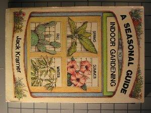 Paperback A seasonal guide to indoor gardening Book