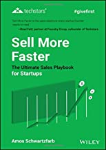 Sell More Faster: The Ultimate Sales Playbook for Startups (Techstars)