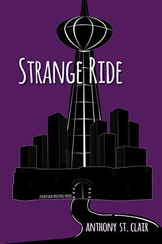Strange Ride: A Rucksack Universe Novel (English Edition)