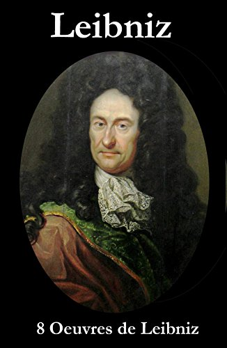 8 Oeuvres de Leibniz (French Edition)