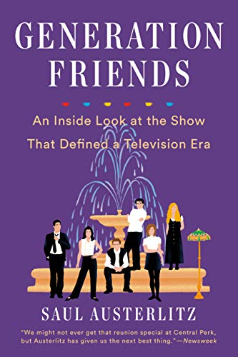 Generation Friends: An Inside Look at the Show That Defined a Television Era (English Edition)
