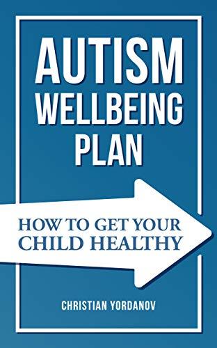 Autism Wellbeing Plan by Christian Yordanov ebook deal