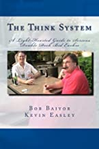 The Think System: A Light-Hearted Guide to Serious Double Deck Bid Euchre