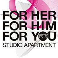 Forher, Forhim, Foryou by Studio Apartment (2008-04-22)