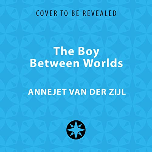The Boy Between Worlds audiobook cover art