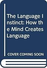 The Language Instinct: How the Mind Creates Language (Chinese Edition)