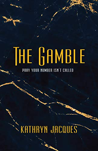 The Gamble (The Gamble Series Book 1)