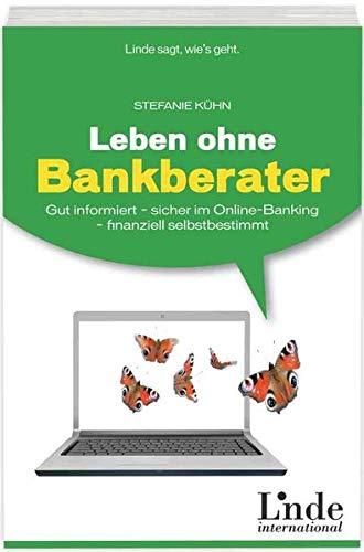 Leben ohne Bankberater: Gut informiert -...