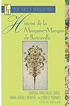 Histoire de la Marquise-Marquis de Banneville (Texts and Translations) (French Edition)