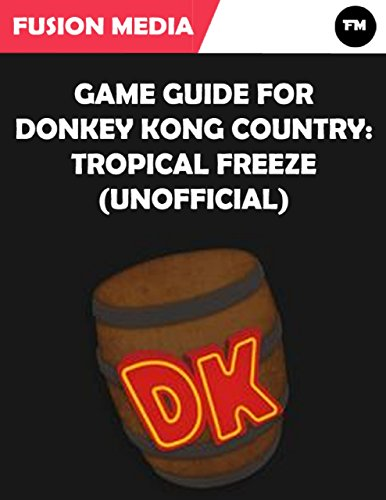 Game Guide for Donkey Kong Country: Tropical Freeze (Unofficial) (English Edition)