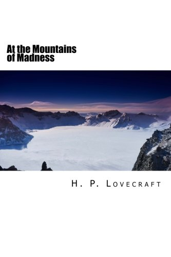 At the Mountains of Madness 1982067136 Book Cover