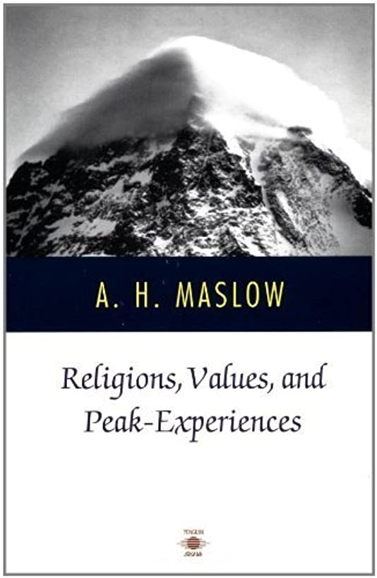 Religions, Values, and Peak-Experiences (Compass) by Abraham H. Maslow (1994-04-01)