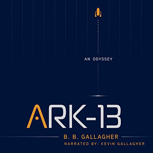 Ark-13: An Odyssey audiobook cover art
