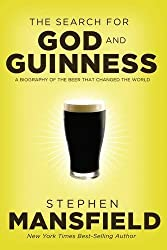 father's day gift guide for church history geek Christian Dads book cover for The Search For God and Guiness: A Biography of the Beer That Changed the World by Stephen Mansfield