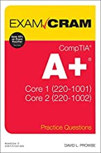 CompTIA A+ Practice Questions Exam Cram Core 1 (220-1001) and Core 2 (220-1002) PDF