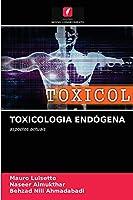 Toxicologia Endógena