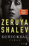 Schicksal: Roman von Zeruya Shalev