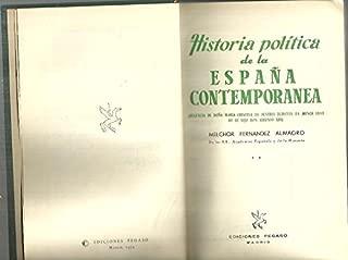 HISTORIA POLITICA DE LA ESPAÑA CONTEMPORANEA. VOL. II. REGENCIA DE DOÑA MARIA CRISTINA DE AUSTRIA DURANTE LA MENOR EDAD DE SU HIJO DON ALFONSO XIII.
