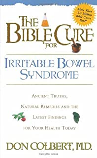 The Bible Cure for Irrritable Bowel Syndrome: Ancient Truths, Natural Remedies and the Latest Findings for Your Health Today (Bible Cure Series)
