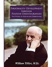 Personality Development Through Positive Disintegration: The Work of Kazimierz Dąbrowski