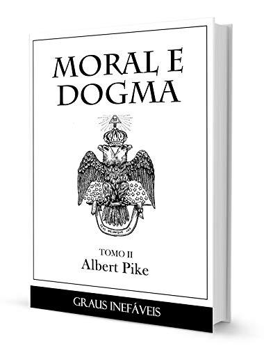 MORAL E DOGMA II - GRAUS INEFÁVEIS