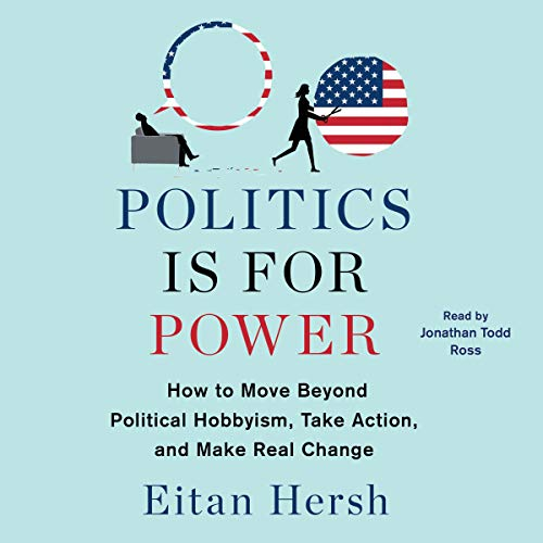 Politics Is for Power audiobook cover art