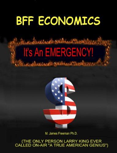 BFF Economics: It's an Emergency! (English Edition)
