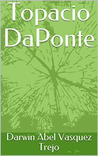 Topacio DaPonte (Spanish Edition)