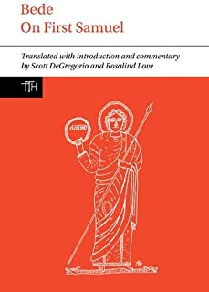 Bede: On First Samuel (Translated Texts for Historians LUP)