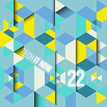Tech It Now! VOL.22