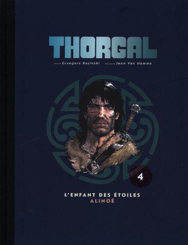 Thorgal, Tome 4 : L'enfant des étoiles ; Alinoë