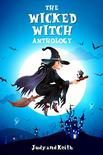 The Wicked Witch Anthology