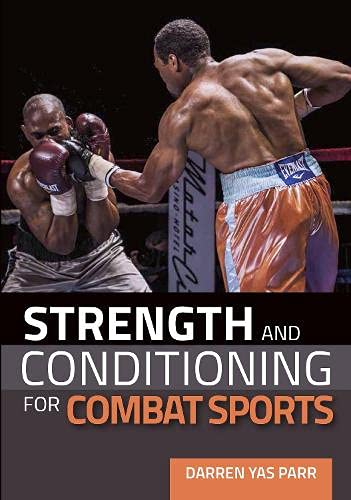 Parr, D: Strength and Conditioning for Combat Sports