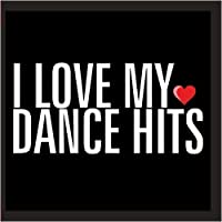 I Love My Dance Hits