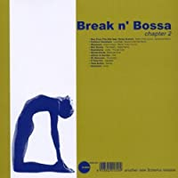 Break N' Bossa Chapter 2 by VARIOUS ARTISTS
