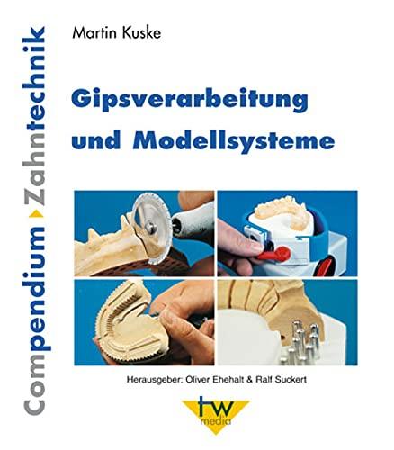 Gipsverarbeitung und Modellsysteme