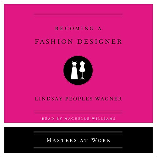 Becoming a Fashion Designer audiobook cover art