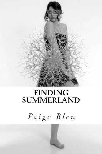 Book: Finding Summerland - The Ameryn Chronicles by Paige Bleu