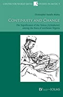 Continuity and Change: The Significance of the Tsin bza (Xylophone) among the Bura of northeast Nigeria