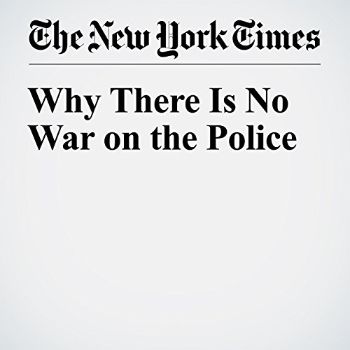 Why There Is No War on the Police audiobook cover art
