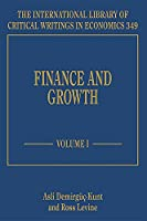 Finance and Growth (International Library of Critical Writings in Economics)
