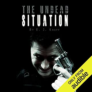 The Undead Situation                   By:                                                                                                                                 Eloise J. Knapp                               Narrated by:                                                                                                                                 Kevin T. Collins                      Length: 9 hrs and 18 mins     475 ratings     Overall 3.6