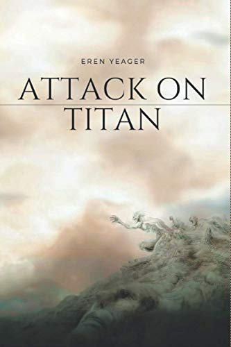 ATTACK ON TITAN: 100 Pages, 6 x 9 inch Soft, Cover, Matte Finish, Gift