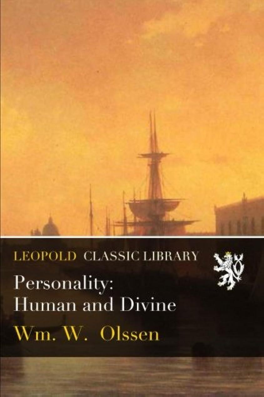 リーフレット谷隣接Personality: Human and Divine