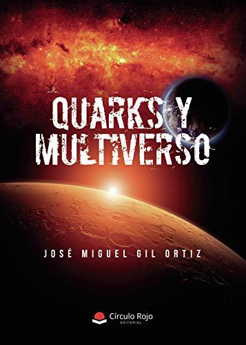 Quarks y Multiverso